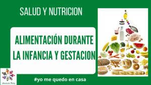 Alimentación durante la infancia y gestación - Anemia Cero -M 3